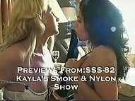 Kayla's Smoke And Nylon Show
